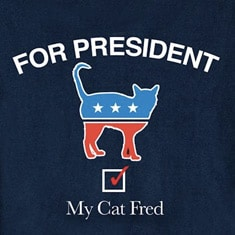 My Cat For President - Personalized Cat's Name T-Shirt