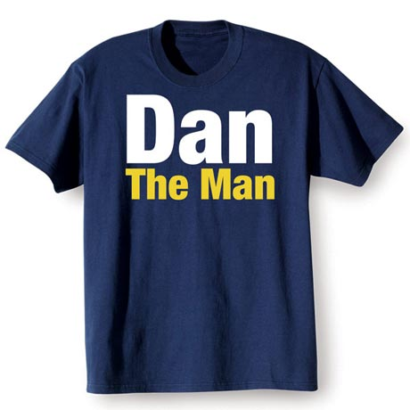 Dan the man shirt at what on earth aw1771
