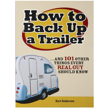 How To Back Up A Trailer Book