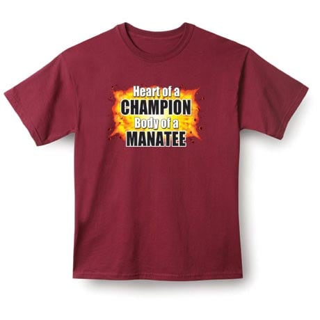 Heart Of A Champion, Body Of A (Your Choice Of Word Goes Here) Shirt
