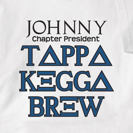 Personalized [Name] Chapter President Tappa Kegga Brew Shirt