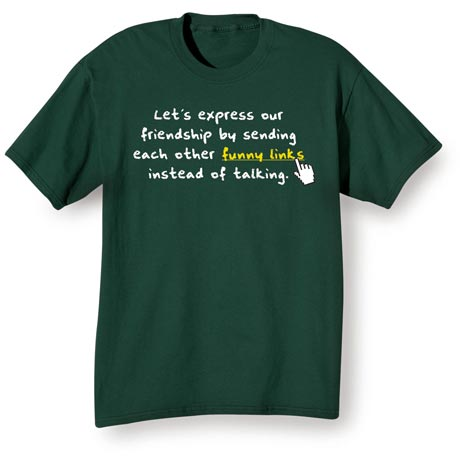 Sending Funny Links Shirts
