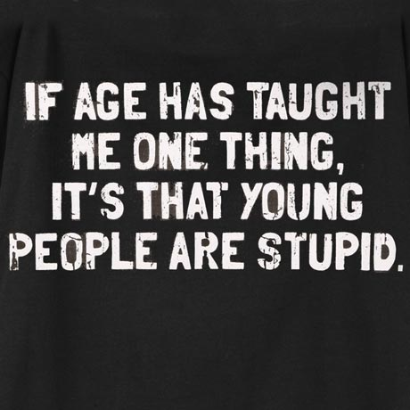 If Age Has Taught Me One Thing T-Shirt