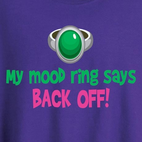 Personalized My Mood Ring Says Shirt