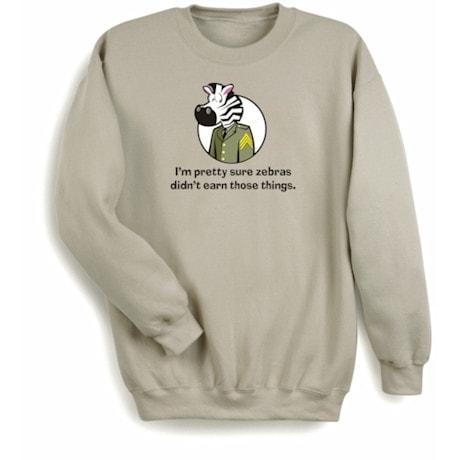 I'm Pretty Sure Zebras Shirt