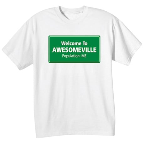 Welcome To Awesomeville Shirt