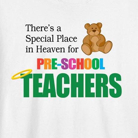 Special Place In Heaven Shirt - Pre-School Teachers