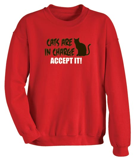Cats Are In Charge Accept It Shirt