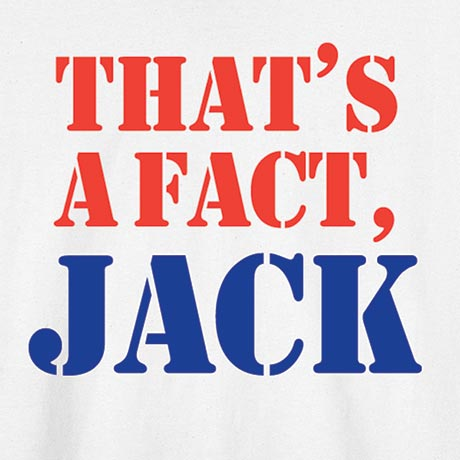 That's A Fact Jack Shirt
