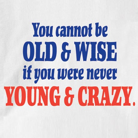 Old And Wise Shirt