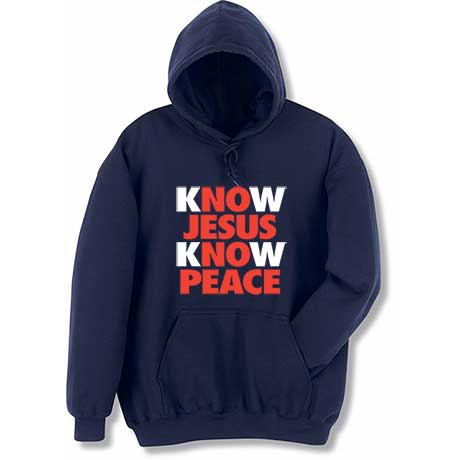 Know Jesus Know Peace Hooded Sweatshirt