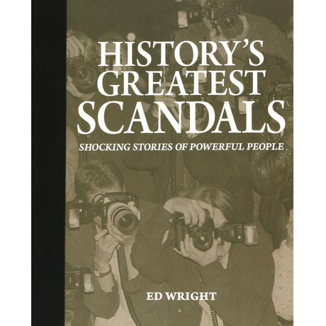 History's Greatest Scandals Book