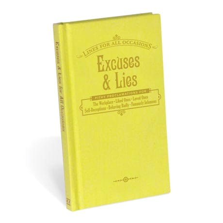Excuses And Lies: Lines For All Occasions Book