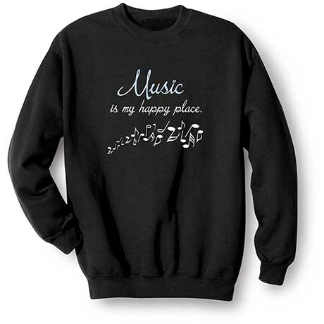 Music Is My Happy Place Sweatshirt