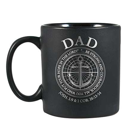 Strong & Courageous Dad Mug