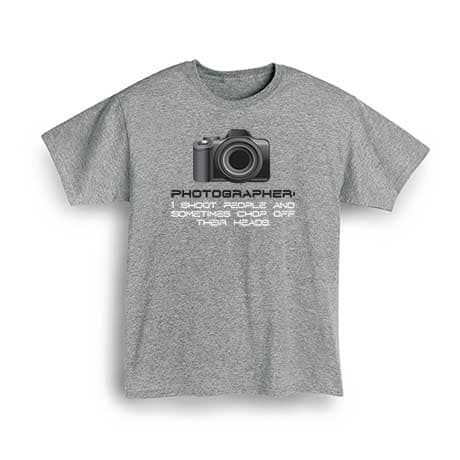 Photographer I Shoot People T-Shirt