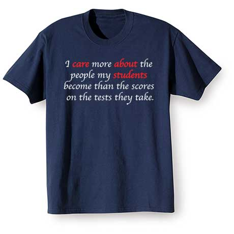 The People My Students Become T-Shirt