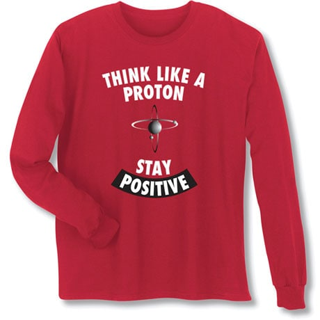 Positive Proton Long Sleeve T-Shirt