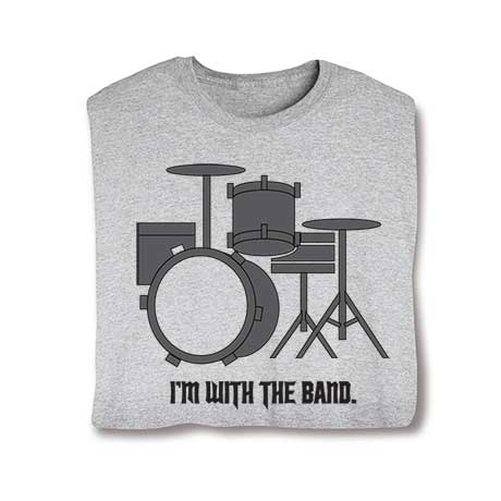 I'm With The Band Long Sleeve T-Shirt- Drums