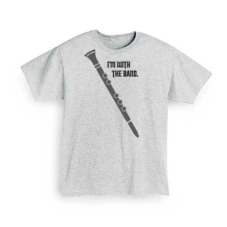 I'm With The Band T-Shirt- Clarinet