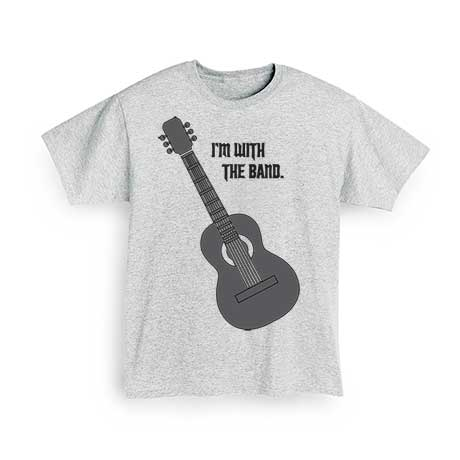 I'm With The Band T-Shirt- Guitar