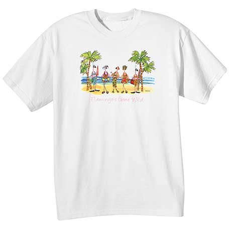 Flamingos Gone Wild T-Shirt