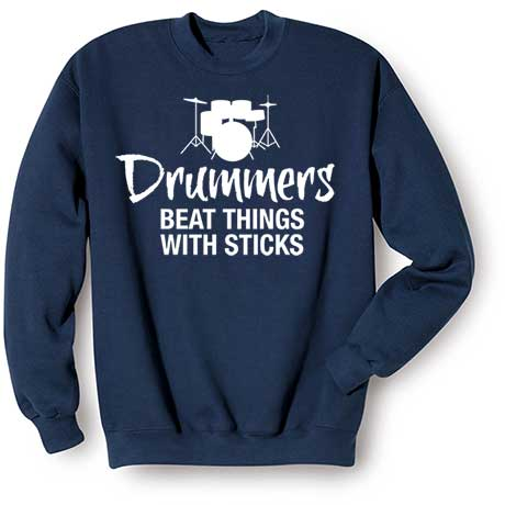 Music Instruction Sweatshirt- Drummers