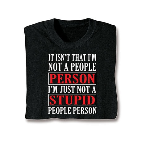 I'm Not A People Person T-Shirt