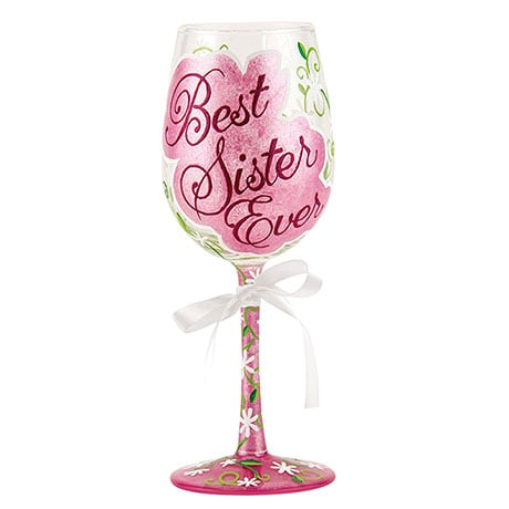 Best Ever Wine Glasses- Sister