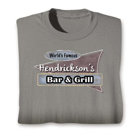 "Personalzied World Famous ""Your Name"" Bar & Grill Shirt"
