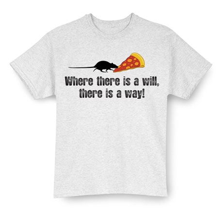 There's A Will �T-Shirt