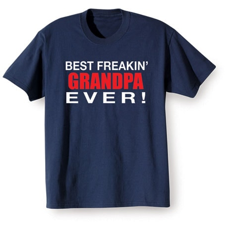 Best Grandparent Shirts- Grandpa