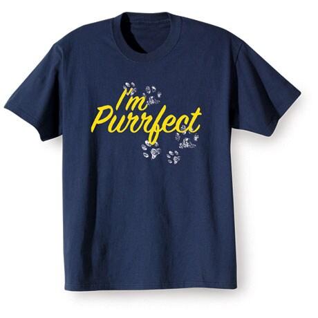 I'm Purrfect T-Shirt