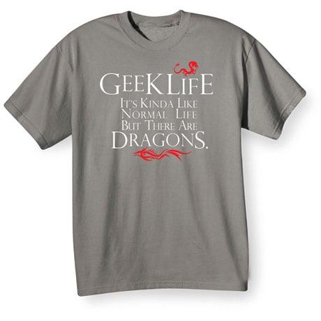 Geek Life Shirts