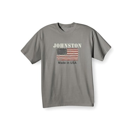 "Personalized ""Your Name"" Made in the USA Shirt"
