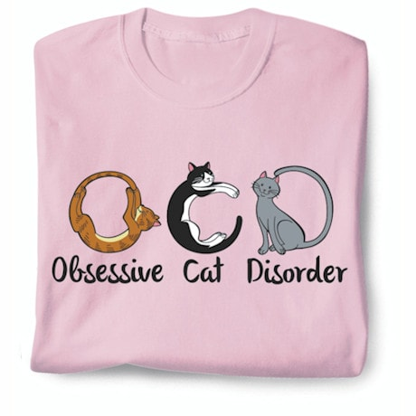Obsessive Cat T-Shirt