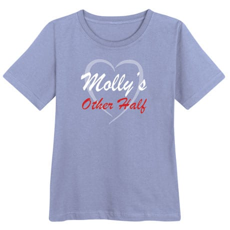 "Personalized ""Your Name"" Other Half Shirt"