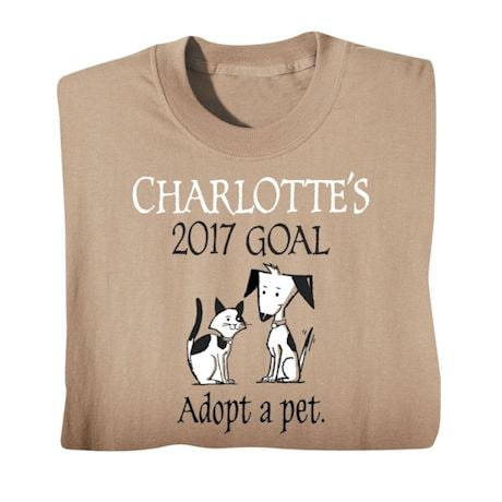 "Personalized ""Your Name""  Goal Shirt - Adopt a Pet"