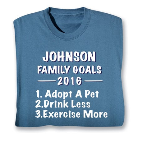"Personalized ""Your Name""  Goal Shirt - Family Goals List"