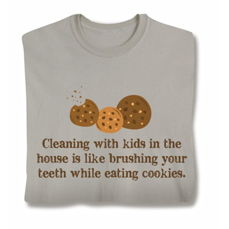 Cleaning With Kids In The House Shirts