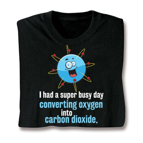 Super Busy Day Converting Oxygen Shirts