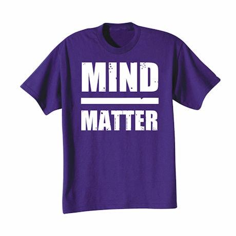 Mind/Matter Shirts