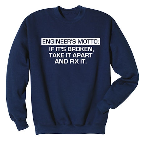 Engineer's Motto Shirts