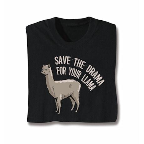 Save The Drama Shirts