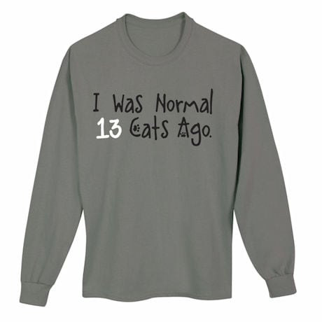 Personalized I Was Normal...Cats Ago T-Shirt