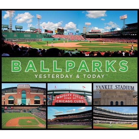 Ballparks: Today & Yesterday