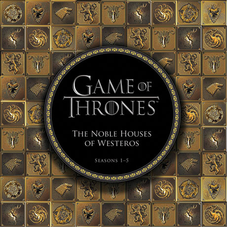 Game Of Thrones: Noble Houses Of Westeros