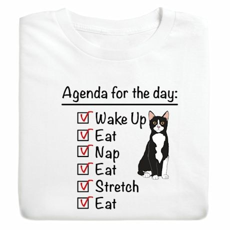 Agenda For The Day Shirts