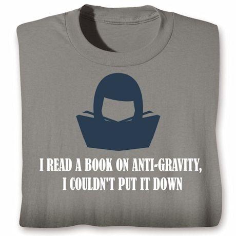 Aniti-Gravity Shirts