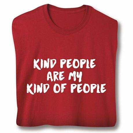 Kind People T-Shirts